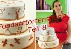 Mit Fondant überziehen und Torte stapeln / Fondanttorte